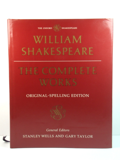 Image for William Shakespeare: The Complete Works: Original-Spelling Edition