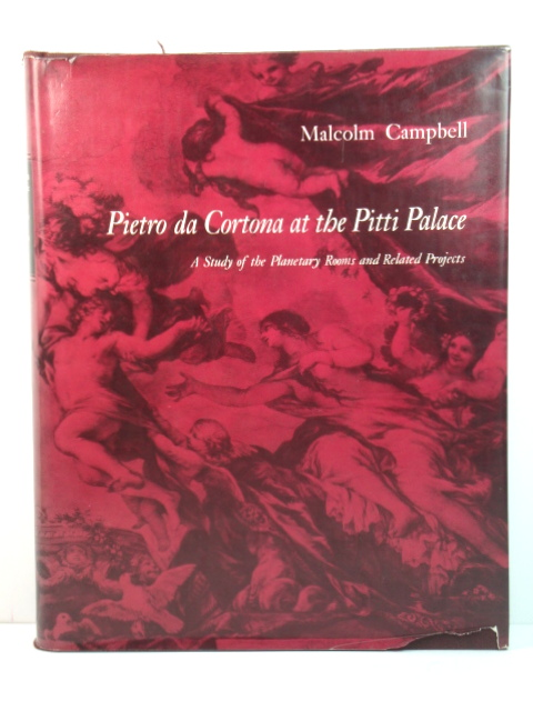 Image for Pietro Da Cortona at the Pitti Palace: A Study of the Planetary Rooms and Related Projects (Princeton Monographs in Art and Archaeology)