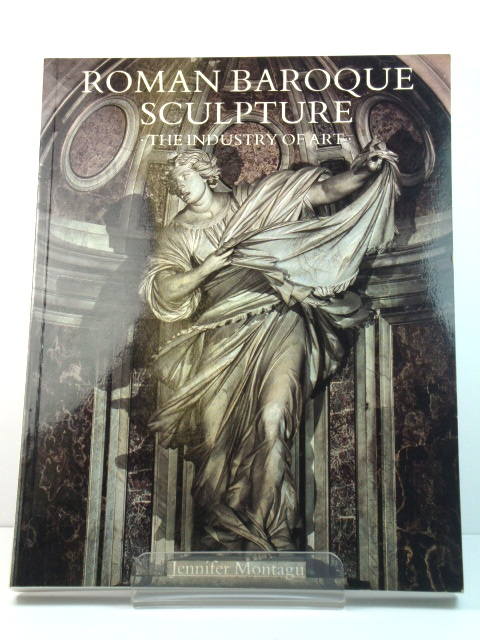 Image for Roman Baroque Sculpture: The Industry of Art