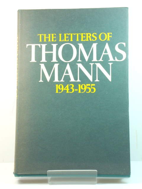 Image for Letters of Thomas Mann, 1889-1955 Volume II: 1942-1955