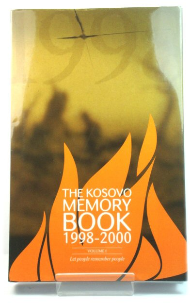 Image for The Kosovo Memory Book, Volume One: 1998