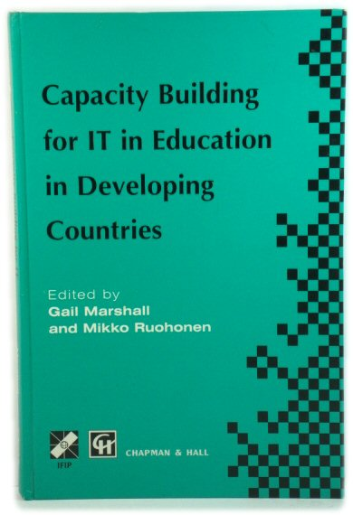 Image for Capacity Building for IT in Education in Developing Countries