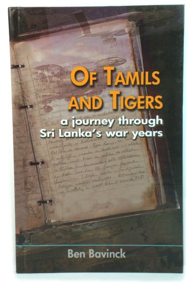 Image for Of Tamils and Tigers: A Journey Through Sri Lanka's War Years