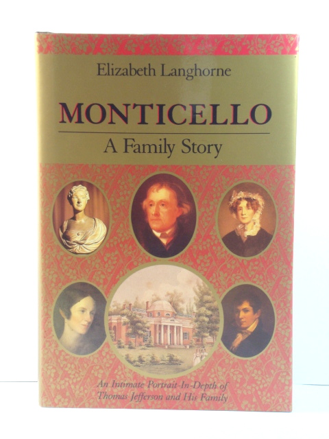 Image for Monticello: A Family Story