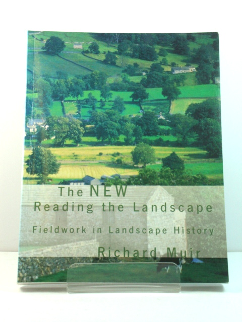 Image for The New Reading the Landscape: Fieldwork in Landscape History
