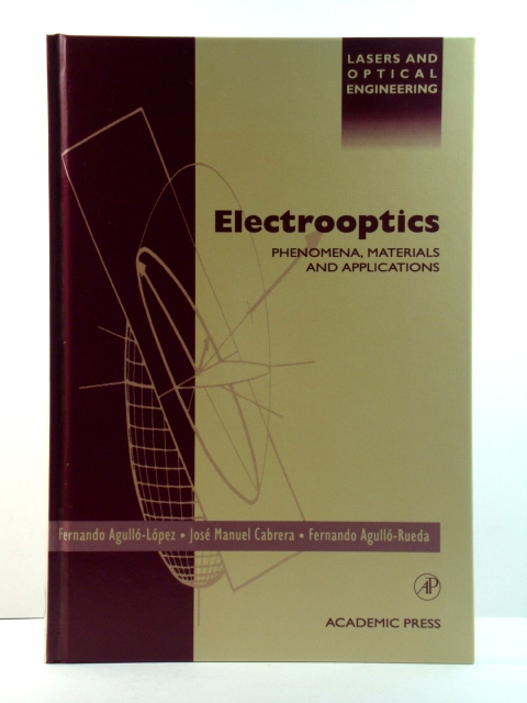 Image for Electrooptics: Phenomena, Materials and Applications