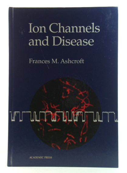 Image for Ion Channels and Disease: Channelopathies