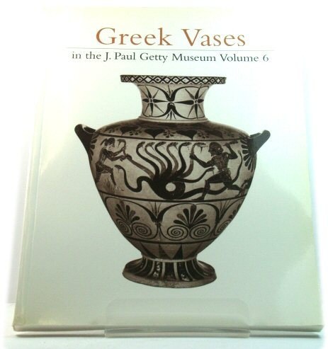 Image for Greek Vases in the J. Paul Getty Museum: Volume 6