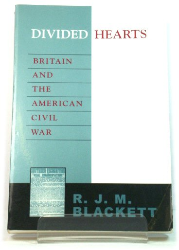 Image for Divided Hearts: Britain and the American Civil War