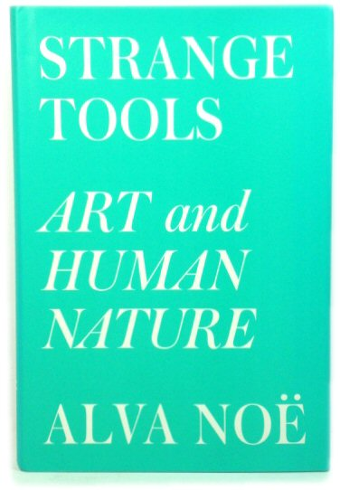 Image for Strange Tools: Art and Human Nature