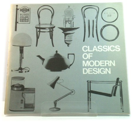 Image for Classics of Modern Design: A Camden Arts Centre Exhibition, 28 October - 18 December 1977
