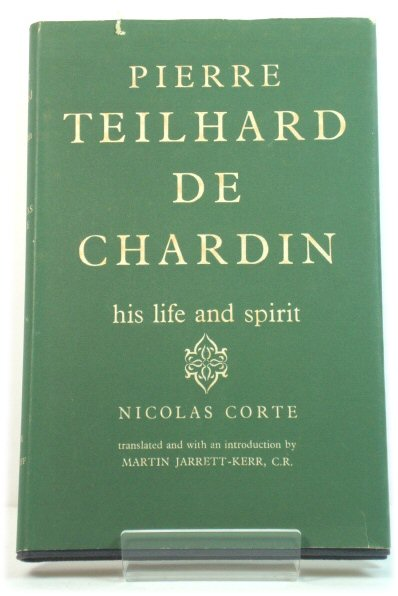 Image for Pierre Teilhard De Chardin: His Life and Spirit