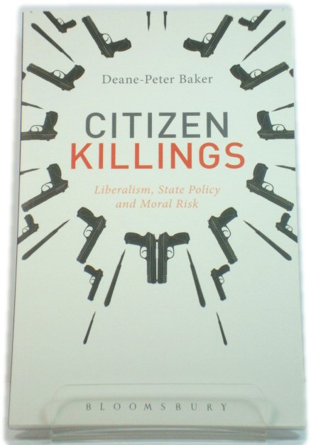 Image for Citizen Killings: Liberalism, State Policy and Moral Risk