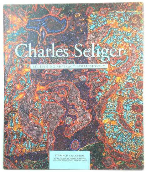 Image for Charles Seliger: Redefining Abstract Expressionism
