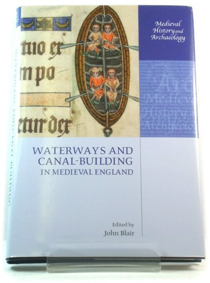 Image for Waterways and Canal-Building in Medieval England