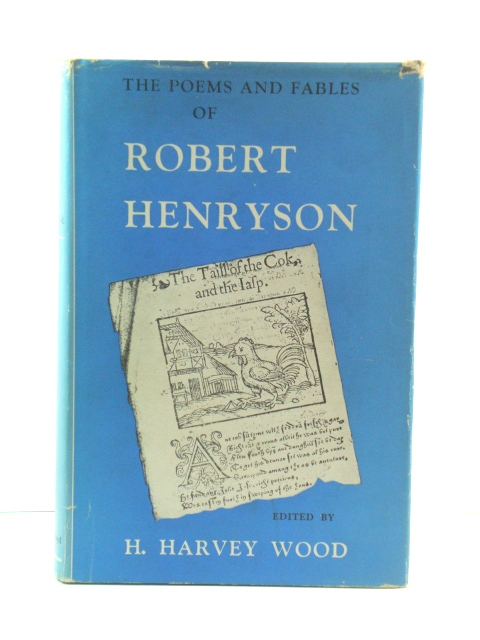 Image for The Poems and Fables of Robert Henryson, Schoolmaster of Dunfermline