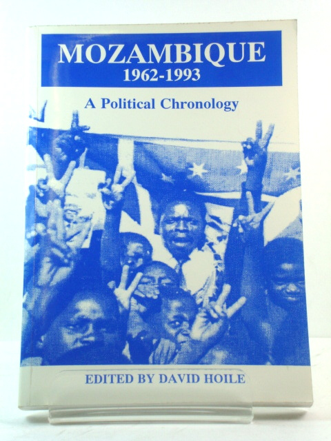 Image for Mozambique, 1962-1993: A Political Chronology