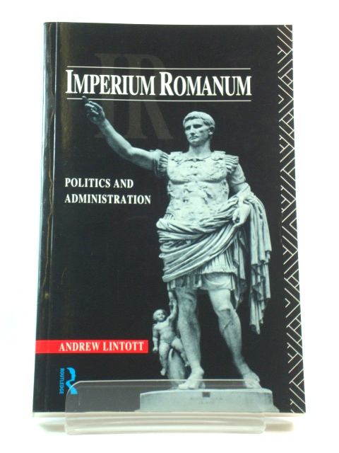 Image for Imperium Romanum: Politics and Administration