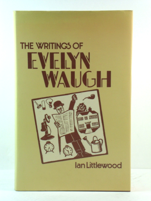 Image for The Writings of Evelyn Waugh