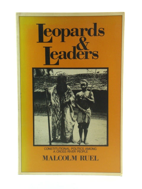 Image for Leopards and Leaders: Constitutional Politics Among a Cross River People