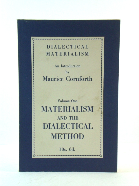 Image for Dialectical Materialism, An Introduction, Volume One: Materialism and the Dialectical Method