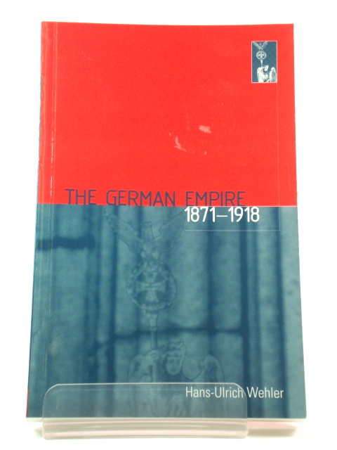 Image for The German Empire, 1871-1918