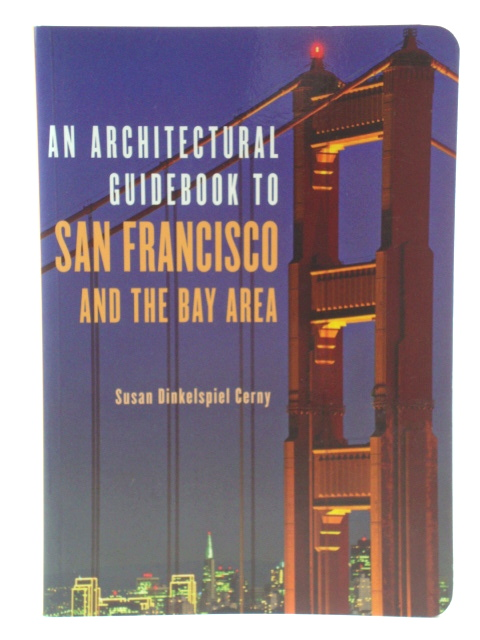 Image for An Architectural Guidebook to San Francisco and the Bay Area