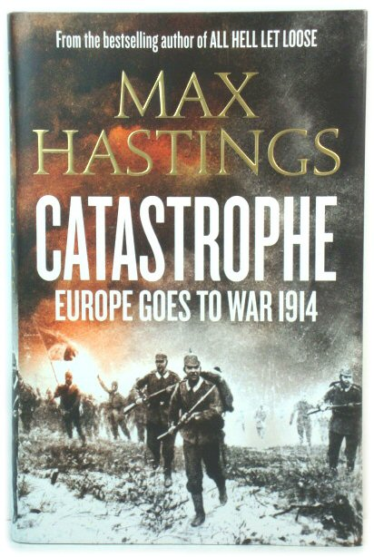 Image for Catastrophe: Europe Goes to War, 1914