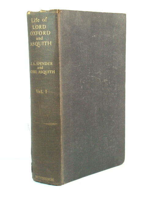 Image for Life of Herbert Henry Asquith, Lord Oxford and Asquith: Volume I