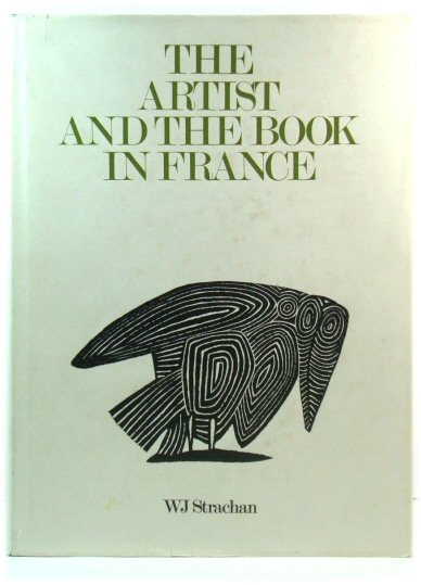 Image for The Artist and the Book in France: The 20th Century Livre d'Artiste