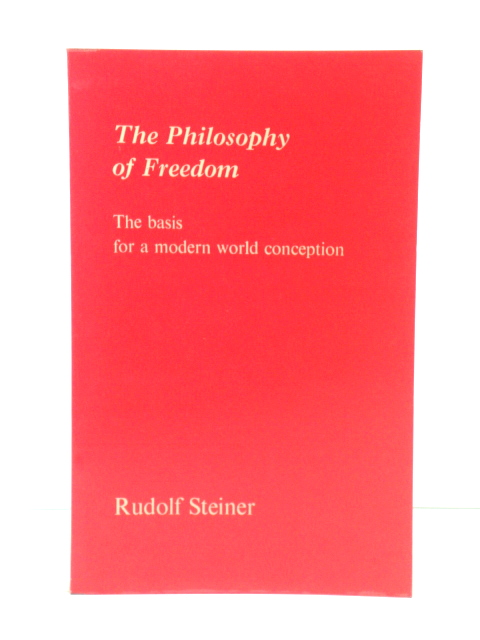 Image for The Philosophy of Freedom: The Basis for a Modern World Conception