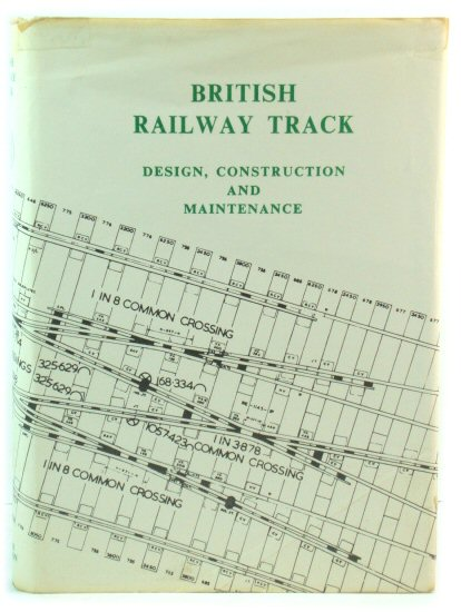 Image for British Railway Track: Design, Construction and Maintenance