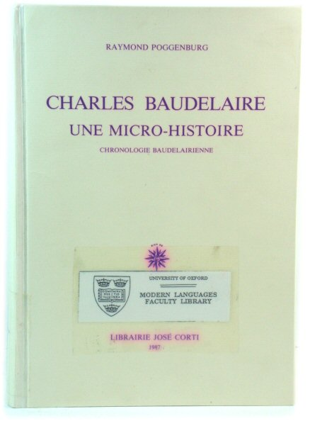 Image for Charles Baudelaire: Une Micro-Histoire - Chronologie Baudelairienne