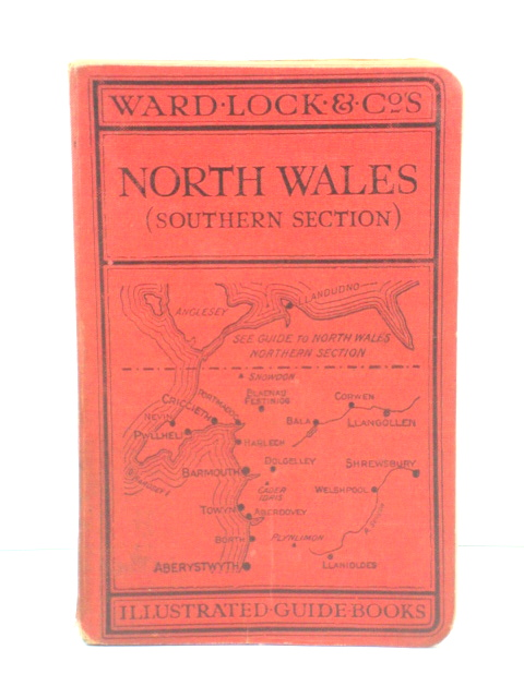 Image for A Pictorial and Descriptive Guide to North Wales (Southern Section)
