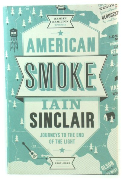 Image for American Smoke: Journeys to the End of the Light - A Fiction of Memory