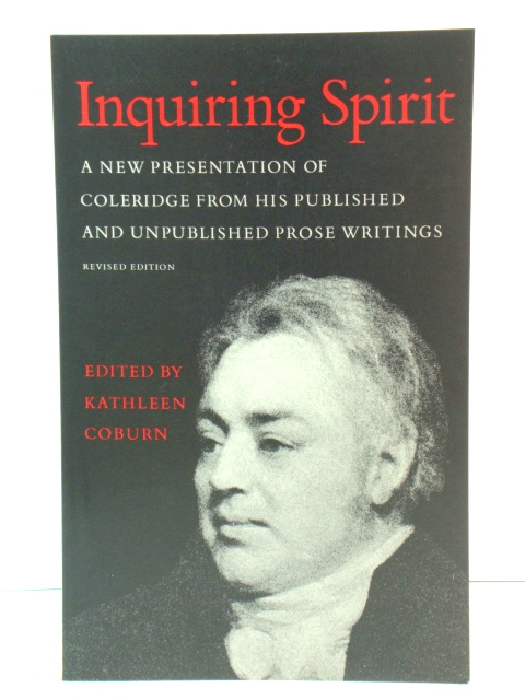 Image for Inquiring Spirit: A New Presentation of Coleridge from His Published and Unpublished Prose Writings