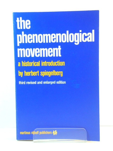 Image for The Phenomenological Movement: A Historical Introduction (Phaenomenologica)