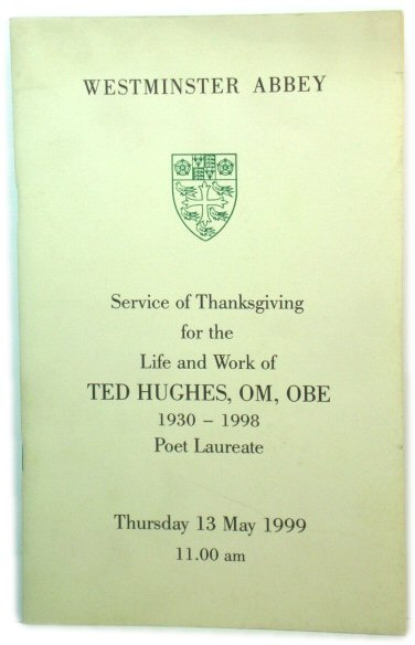 Image for Service of Thanksgiving for the Life and Work of Ted Hughes, OM, OBE, 1930-1998, Poet Laureate, Thursday 13 May 1999, 11.00am