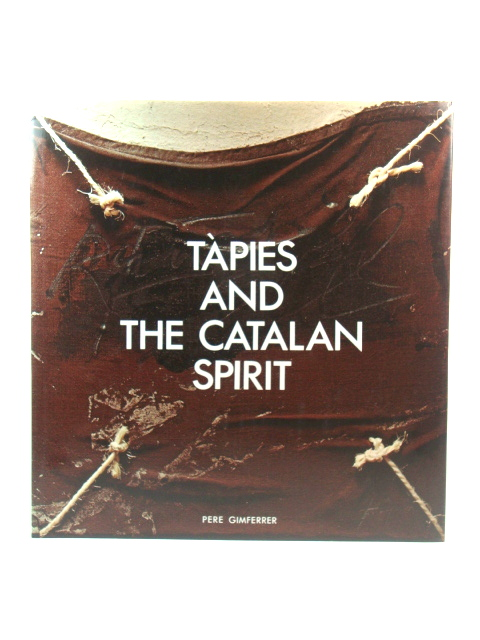 Image for TApies and the Catalan Spirit