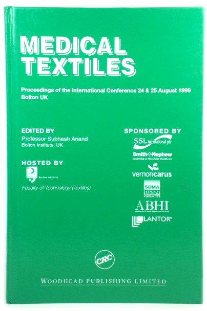 Image for Medical Textiles: Proceedings of the International Conference 24 & 25 August 1999, Bolton, UK