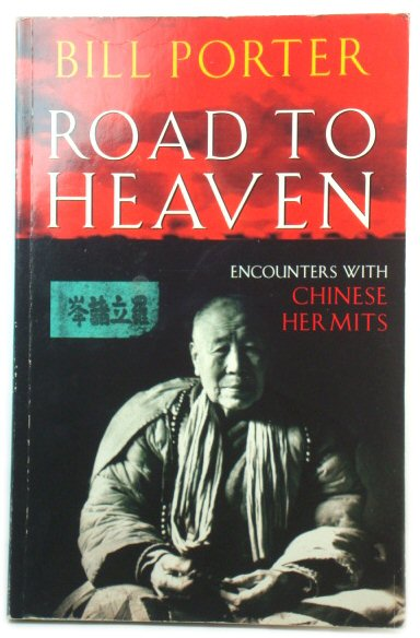 Image for Road to Heaven: Encounters with Chinese Hermits