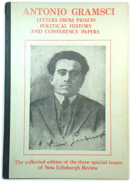 Image for Antonio Gramsci: Letters from Prison, Political History and Conference Papers