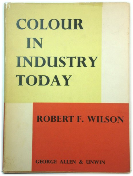 Image for Colour in Industry Today: A Practical Book on the Functional Use of Colour
