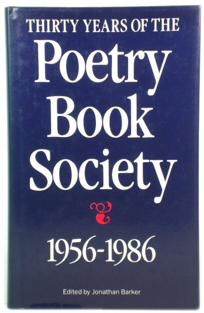 Image for Thirty Years of the Poetry Book Society, 1956-1986