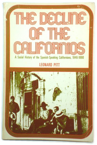 Image for The Decline of the Californios: A Social History of the Spanish-Speaking Californians, 1846-1890