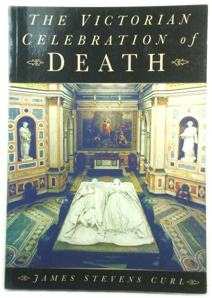 Image for The Victorian Celebration of Death