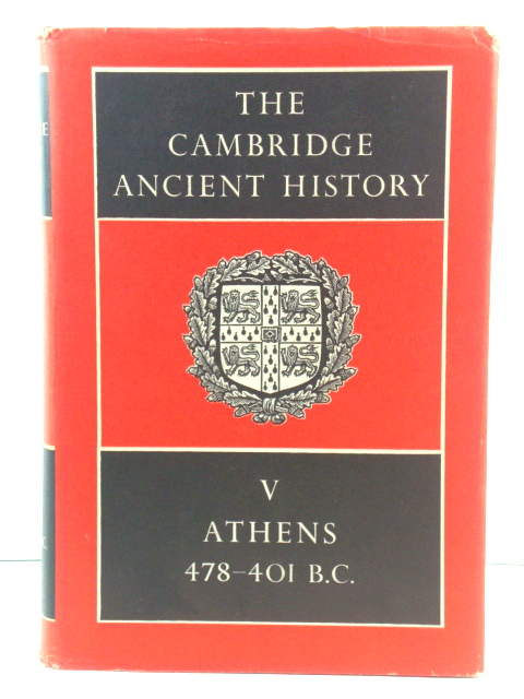 Image for The Cambridge Ancient History, Volume V: Athens, 478 - 401 B.C.