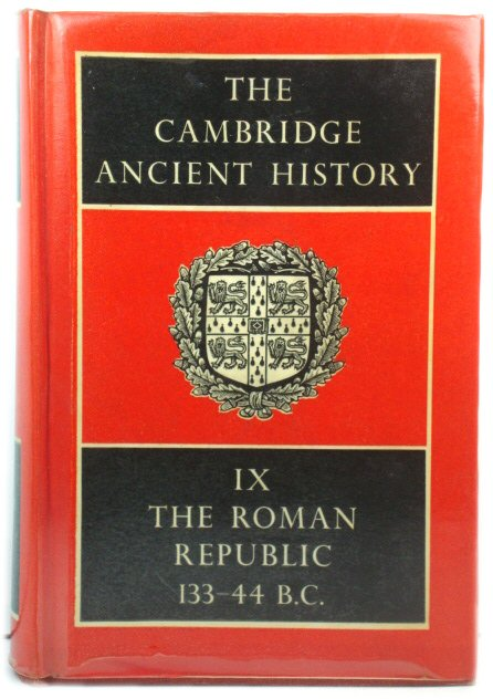 Image for The Cambridge Ancient History, Volume IX: The Roman Republic, 133 - 44 B.C.