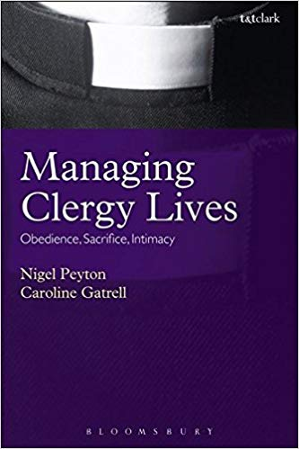 Image for Managing Clergy Lives: Obedience, Sacrifice, Intimacy