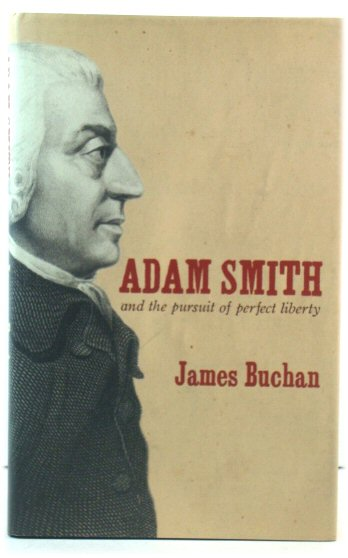 Image for Adam Smith and the Pursuit of Perfect Liberty